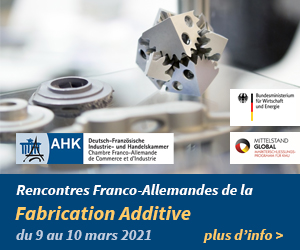 Rencontres franco-allemandes Fabrication additive