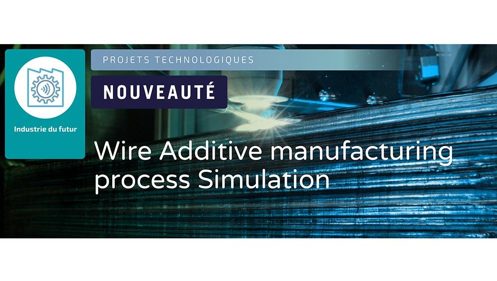 projet-was-fabrication-additive-waam