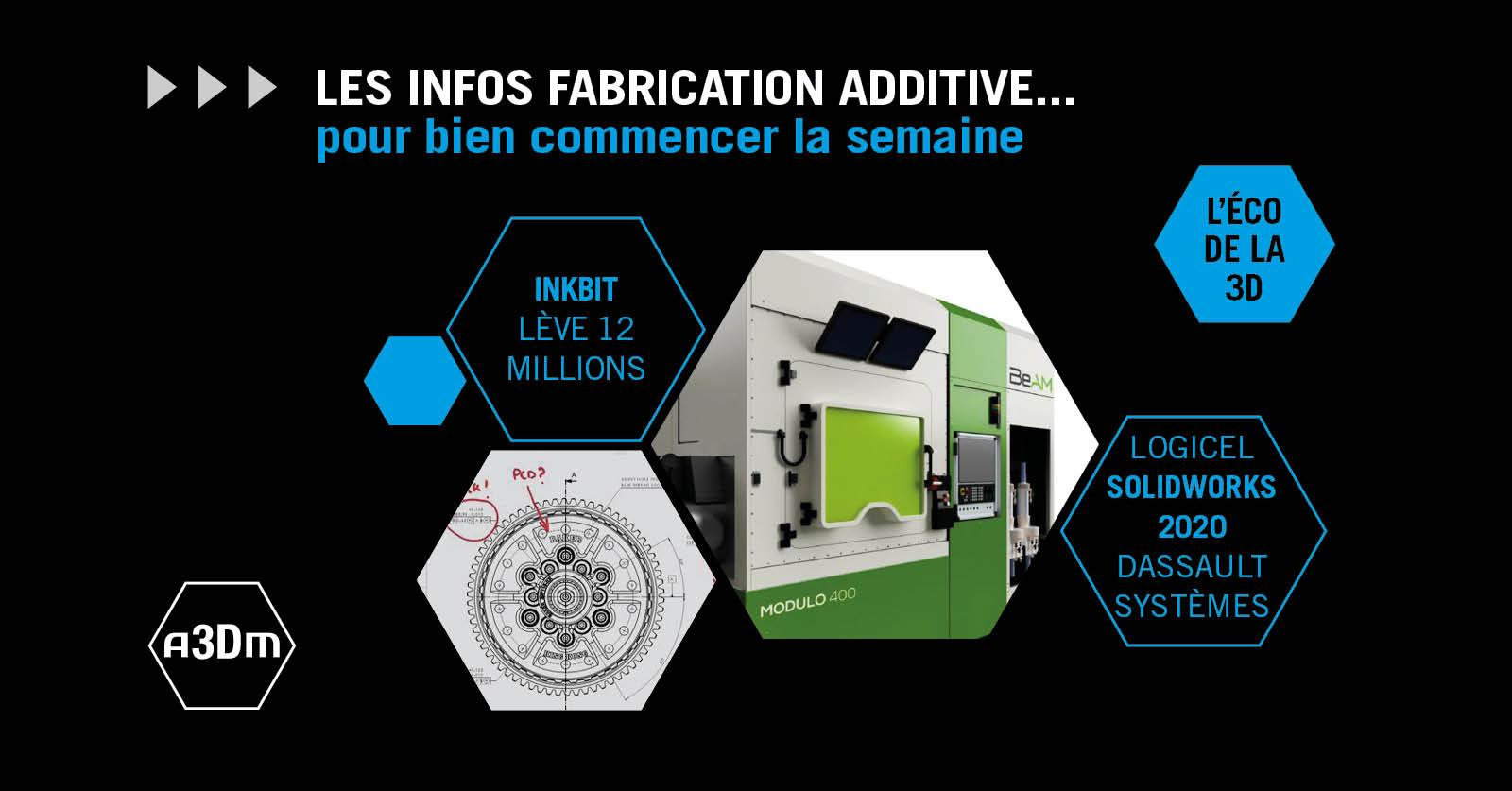 infos_fabrication_additive_semaine_25
